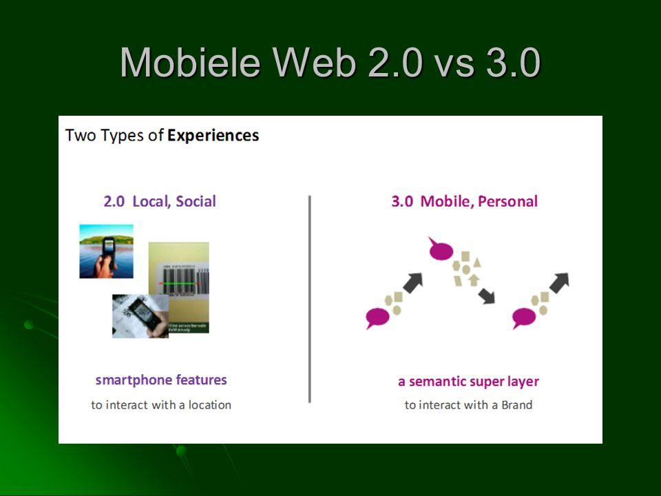 Mobiele Web 2.0 vs 3.0