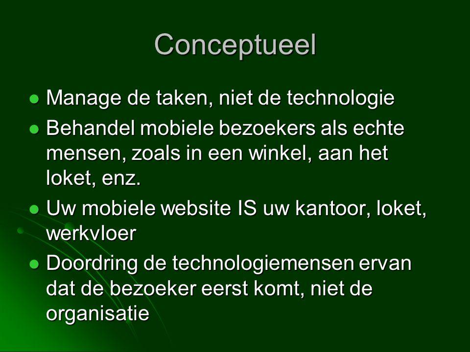 Conceptueel Manage de taken, niet de technologie