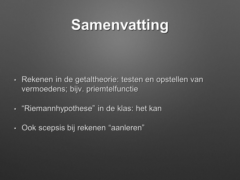 Samenvatting Rekenen in de getaltheorie: testen en opstellen van vermoedens; bijv. priemtelfunctie.