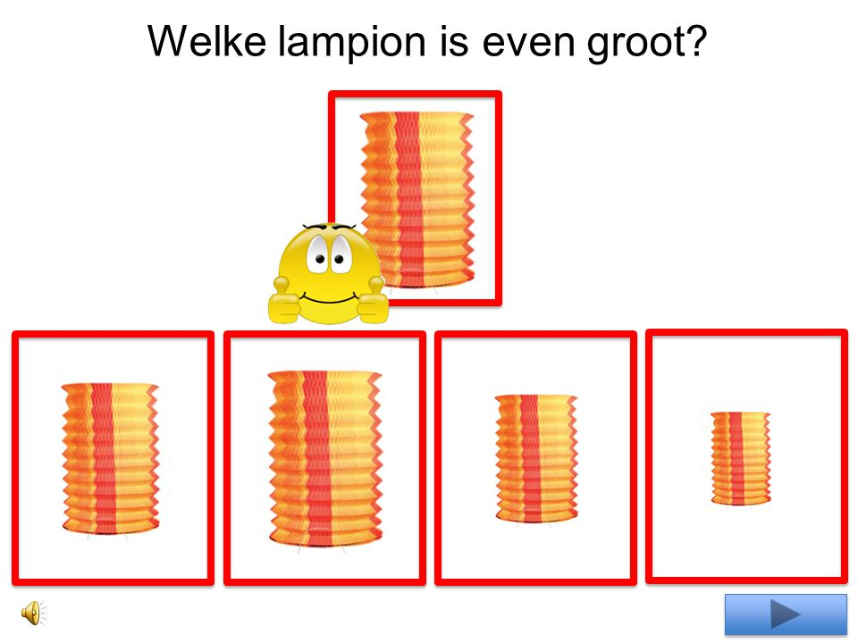 Welke lampion is even groot