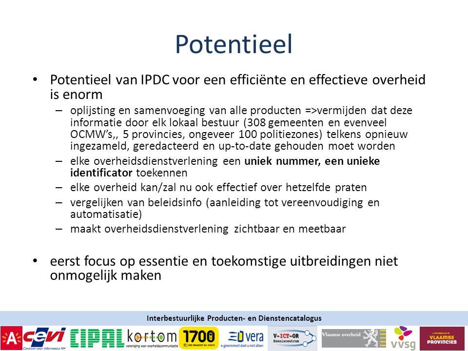 3-4-2017 Potentieel. Potentieel van IPDC voor een efficiënte en effectieve overheid is enorm.