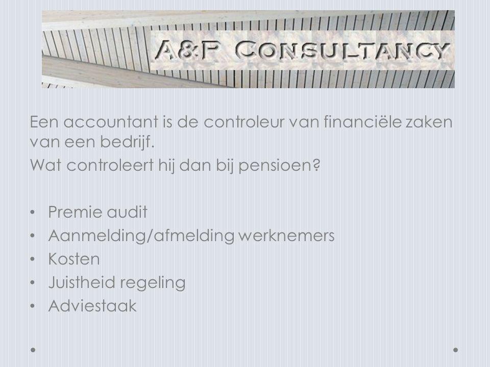 Een accountant is de controleur van financiële zaken van een bedrijf.
