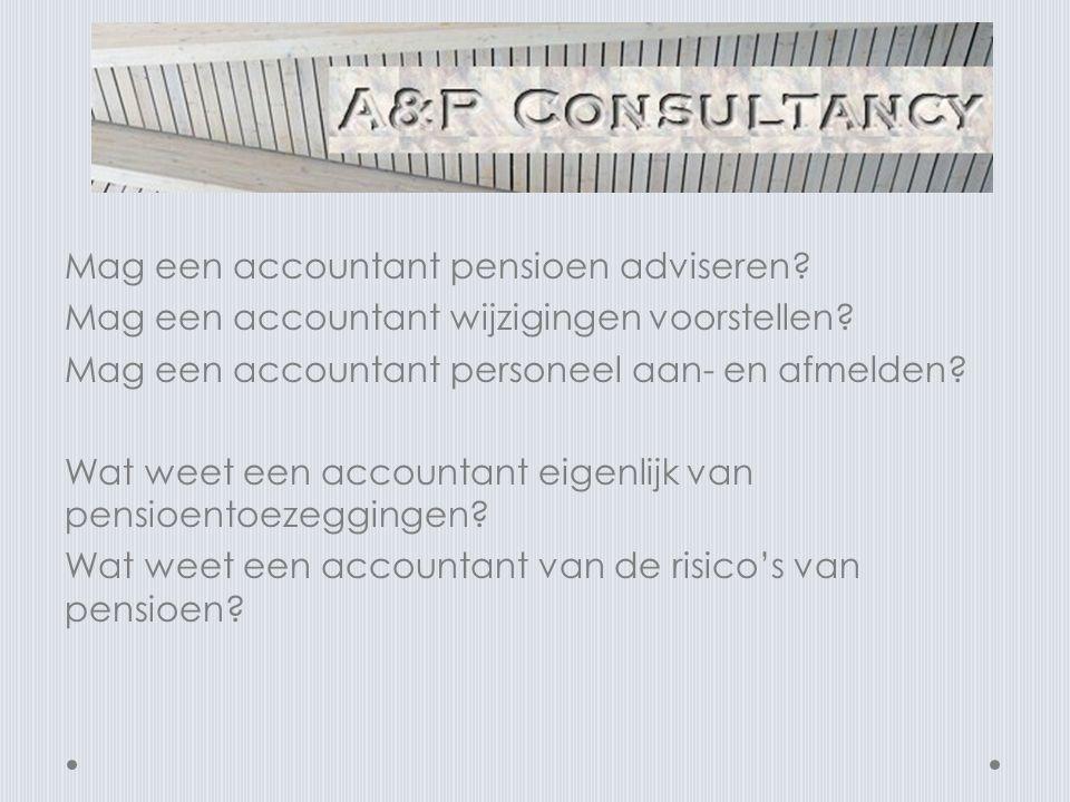 Mag een accountant pensioen adviseren
