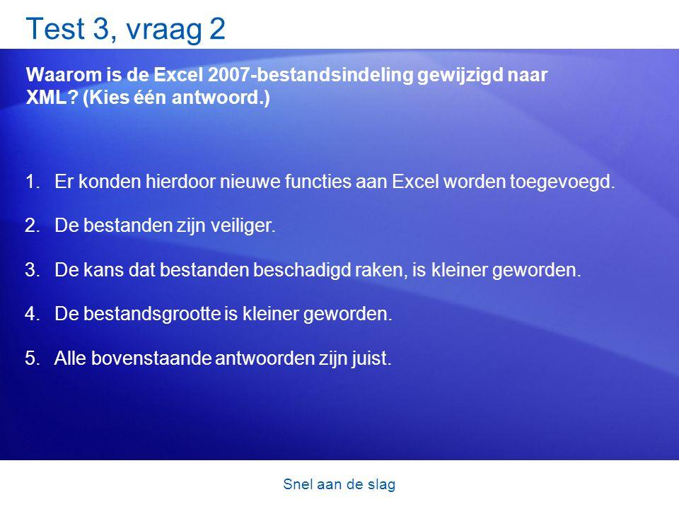 Test 3, vraag 2 Waarom is de Excel 2007-bestandsindeling gewijzigd naar XML (Kies één antwoord.)