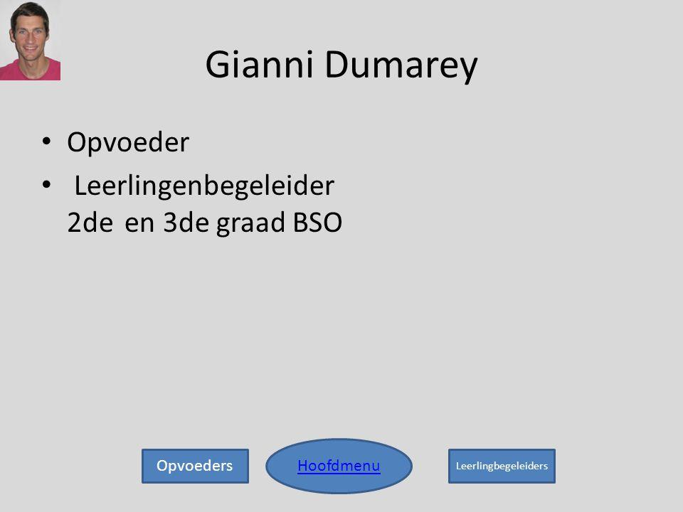 Gianni Dumarey Opvoeder Leerlingenbegeleider 2de en 3de graad BSO