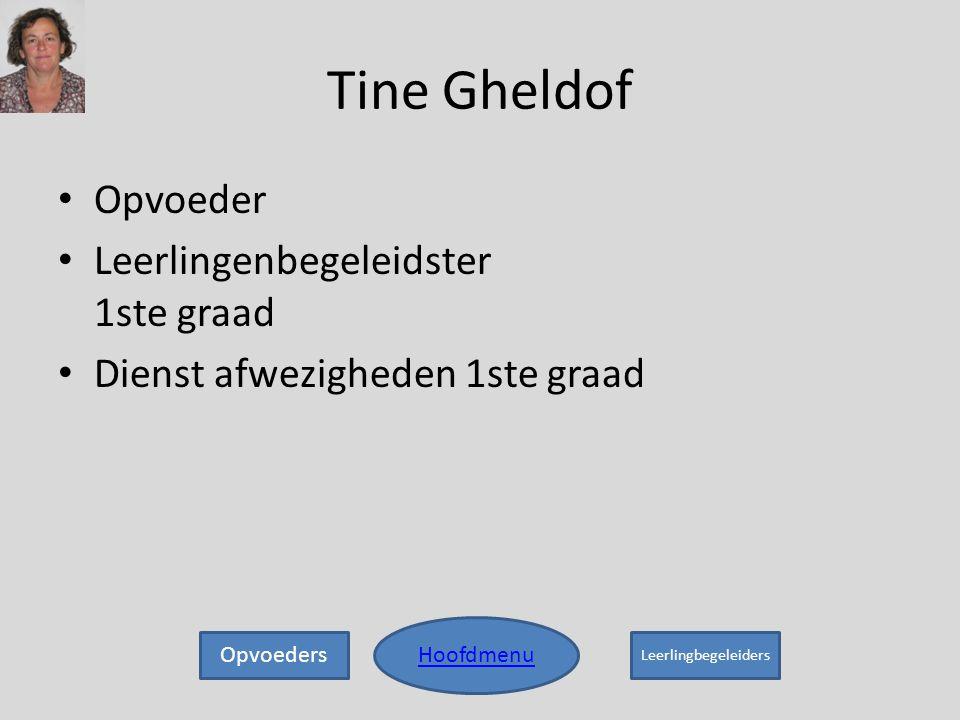 Tine Gheldof Opvoeder Leerlingenbegeleidster 1ste graad
