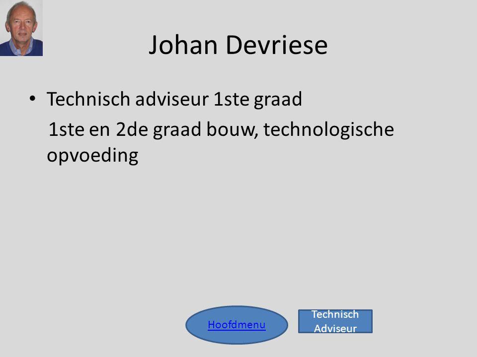 Johan Devriese Technisch adviseur 1ste graad