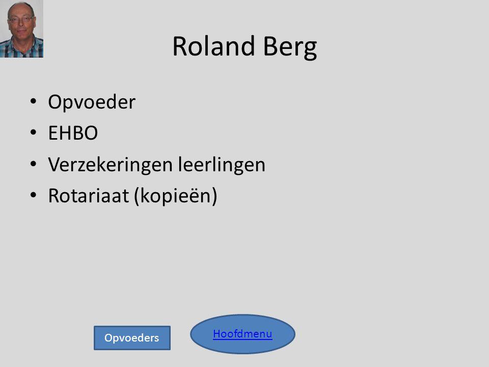 Roland Berg Opvoeder EHBO Verzekeringen leerlingen Rotariaat (kopieën)