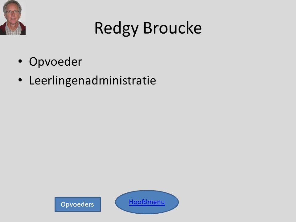 Redgy Broucke Opvoeder Leerlingenadministratie Hoofdmenu Opvoeders