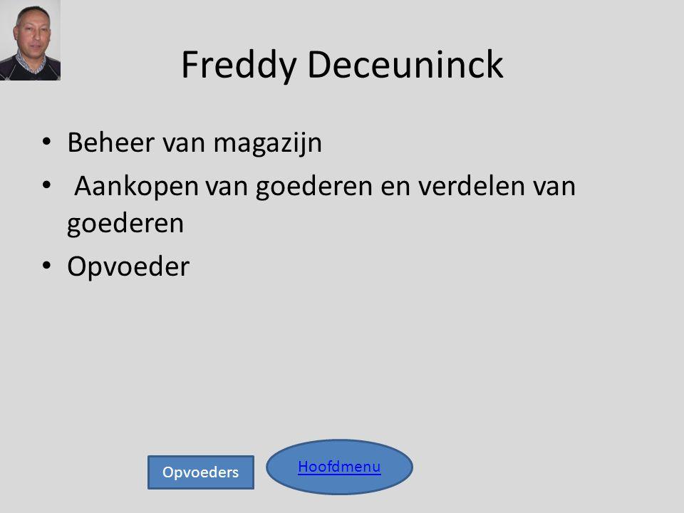 Freddy Deceuninck Beheer van magazijn