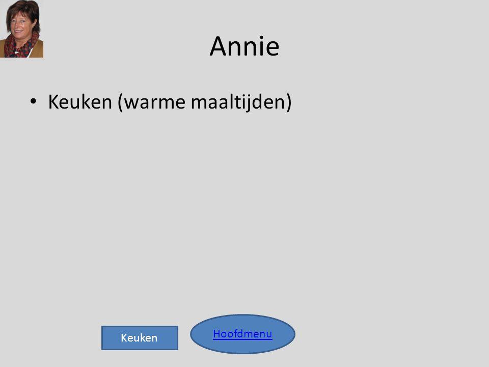 Annie Keuken (warme maaltijden) Hoofdmenu Keuken