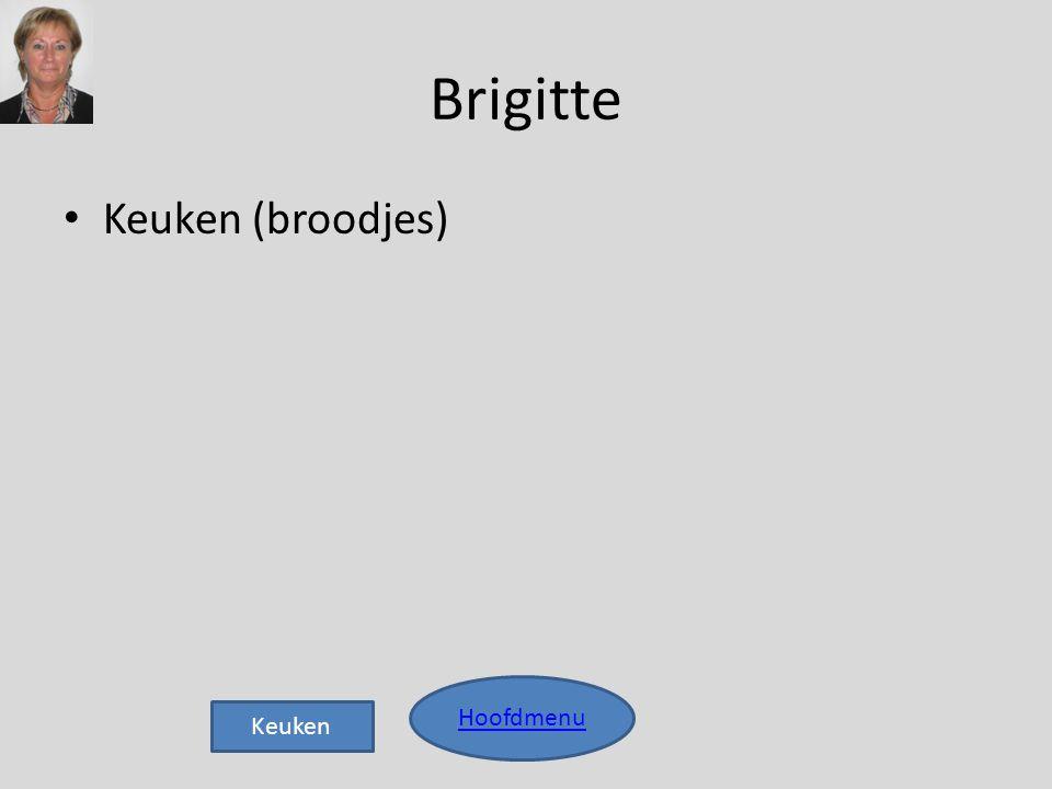 Brigitte Keuken (broodjes) Hoofdmenu Keuken