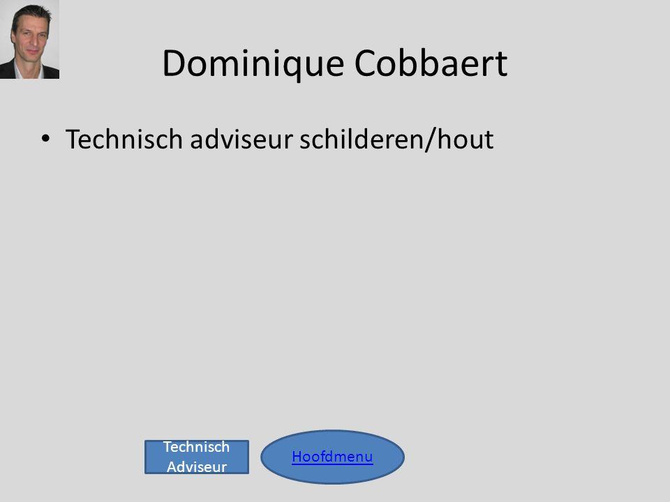 Dominique Cobbaert Technisch adviseur schilderen/hout