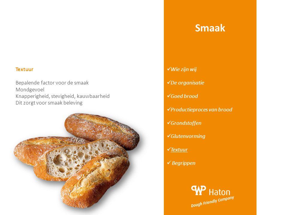 Smaak Textuur Bepalende factor voor de smaak Mondgevoel