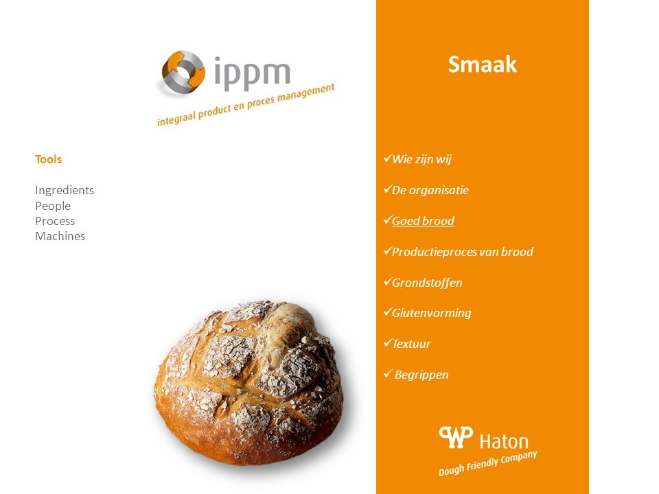 Smaak Tools Ingredients People Process Machines Wie zijn wij
