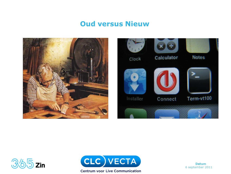 Oud versus Nieuw Er bestaat niet een definitie.