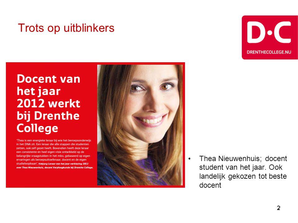 Trots op uitblinkers Thea Nieuwenhuis; docent student van het jaar. Ook landelijk gekozen tot beste docent.