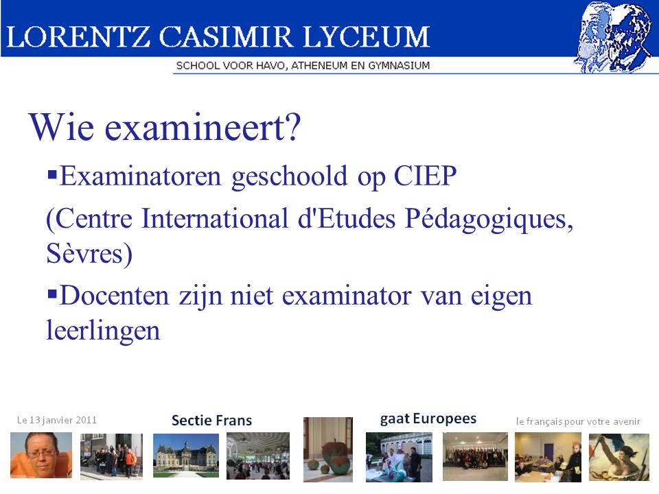 Wie examineert Examinatoren geschoold op CIEP