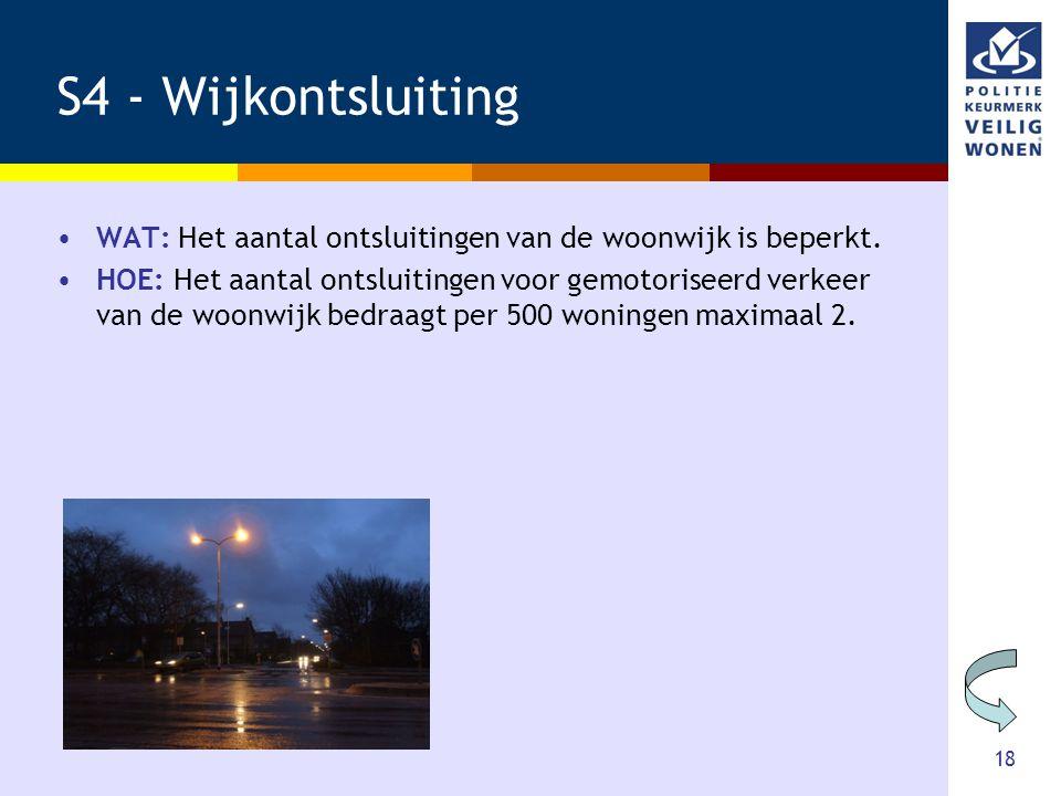 S4 - Wijkontsluiting WAT: Het aantal ontsluitingen van de woonwijk is beperkt.