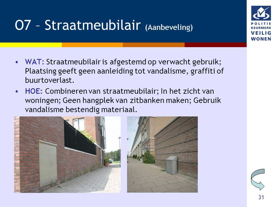 O7 – Straatmeubilair (Aanbeveling)