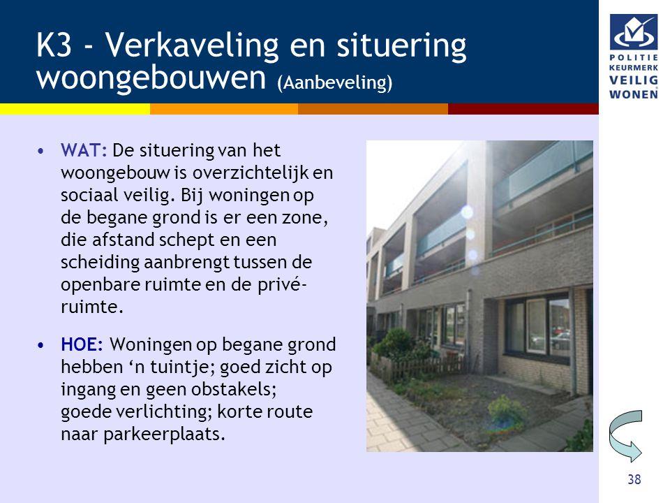 K3 - Verkaveling en situering woongebouwen (Aanbeveling)