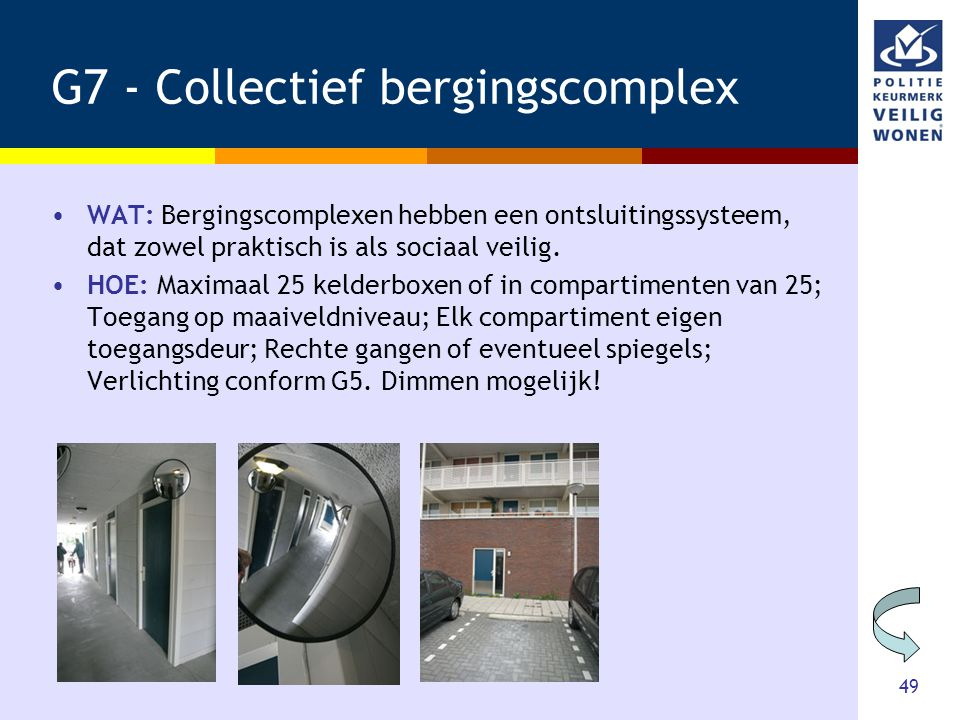 G7 - Collectief bergingscomplex