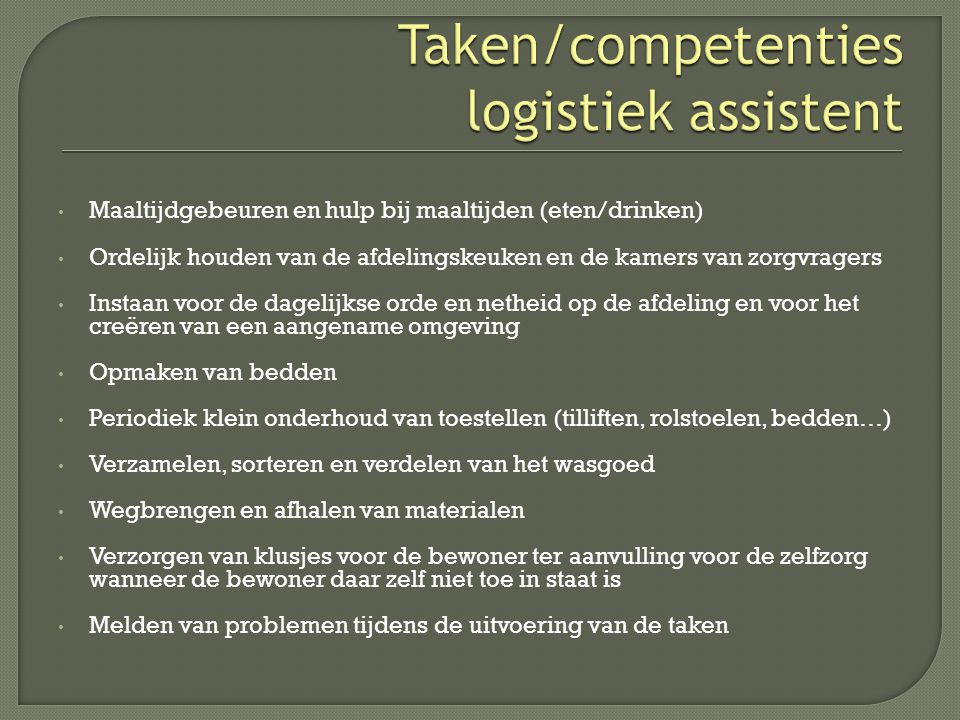 Taken/competenties logistiek assistent