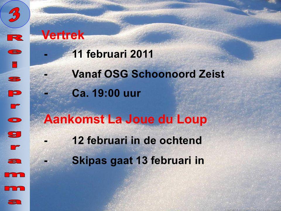 3 Reisprogramma Vertrek - Ca. 19:00 uur Aankomst La Joue du Loup