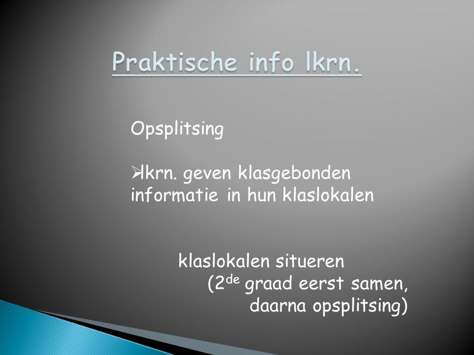 Praktische info lkrn. Opsplitsing