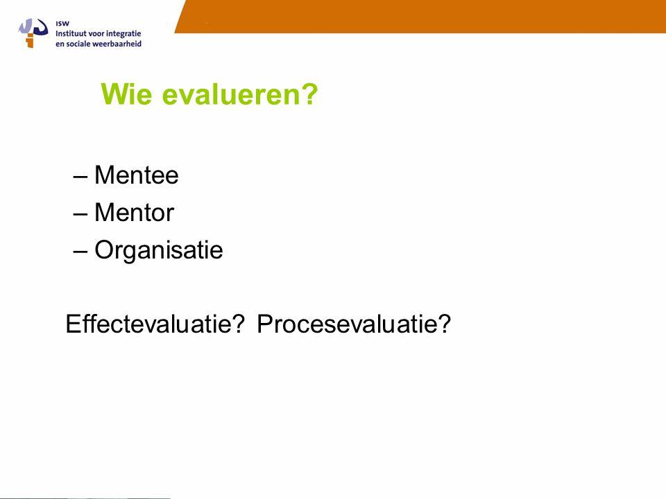 Wie evalueren Mentee Mentor Organisatie