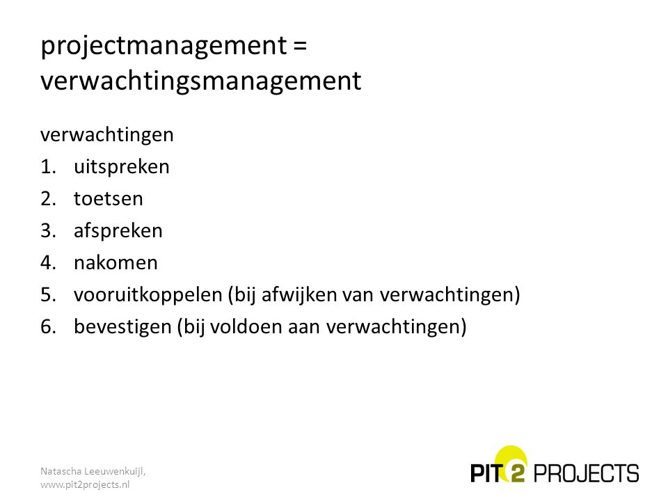 projectmanagement = verwachtingsmanagement
