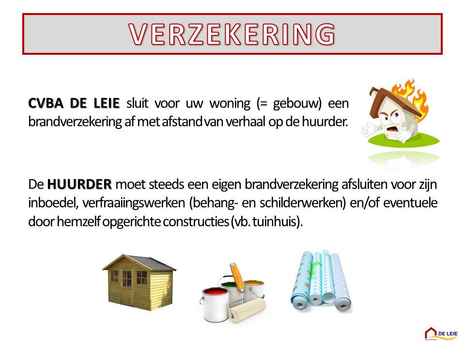 VERZEKERING CVBA DE LEIE sluit voor uw woning (= gebouw) een brandverzekering af met afstand van verhaal op de huurder.