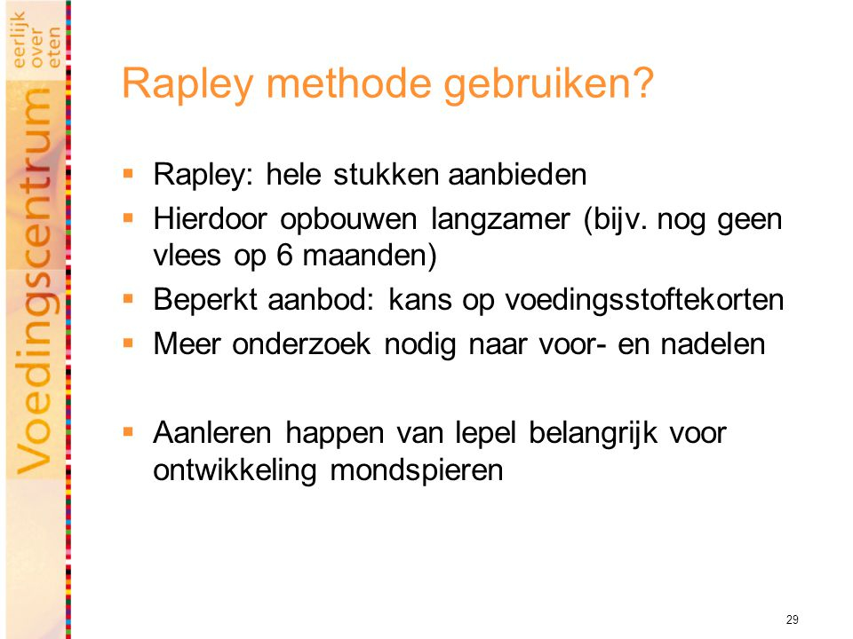 Rapley methode gebruiken