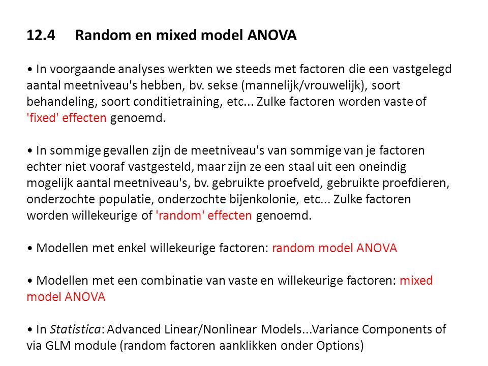 12.4 Random en mixed model ANOVA