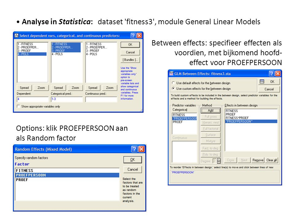 • Analyse in Statistica: dataset fitness3 , module General Linear Models