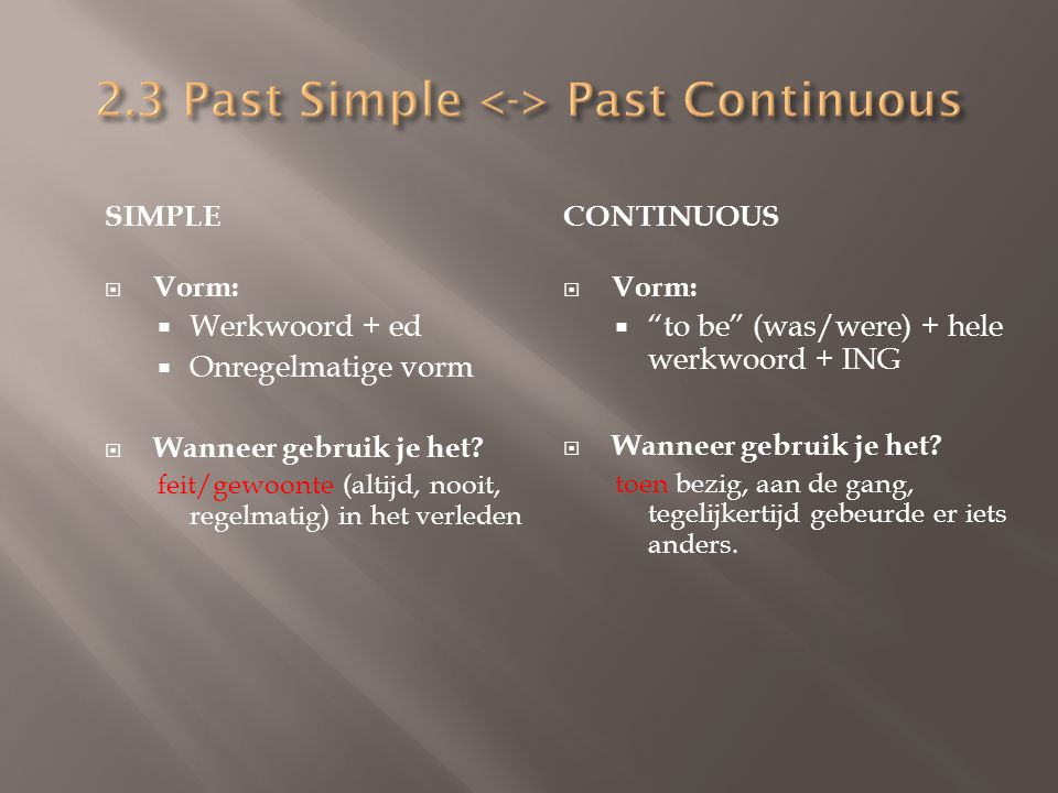 2.3 Past Simple <-> Past Continuous