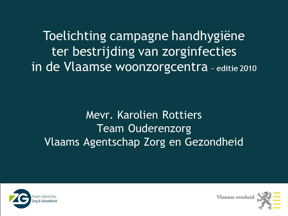 Toelichting campagne handhygiëne ter bestrijding van zorginfecties