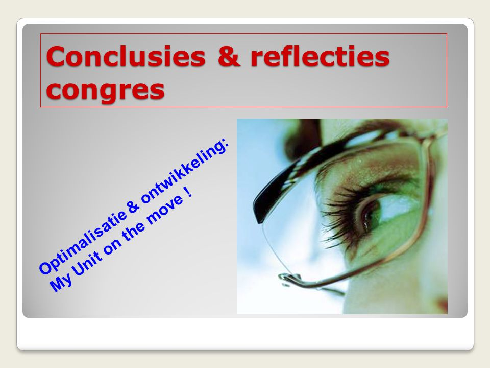 Conclusies & reflecties congres