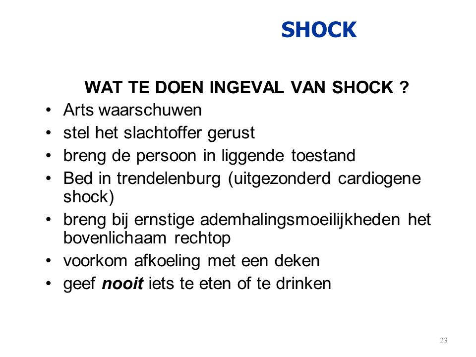 WAT TE DOEN INGEVAL VAN SHOCK