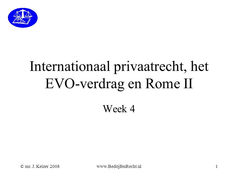 Internationaal privaatrecht, het EVO-verdrag en Rome II