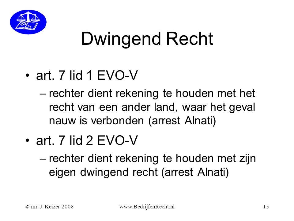 Dwingend Recht art. 7 lid 1 EVO-V art. 7 lid 2 EVO-V