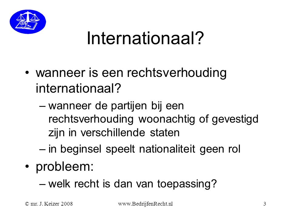 Internationaal wanneer is een rechtsverhouding internationaal