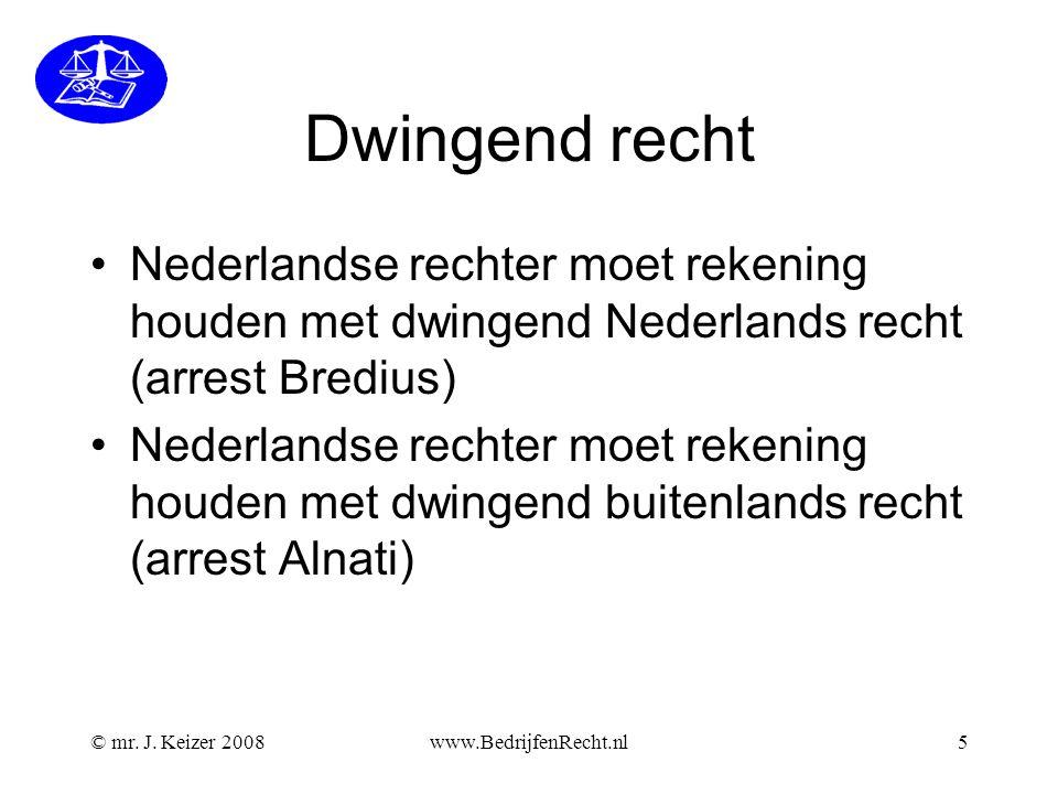 Dwingend recht Nederlandse rechter moet rekening houden met dwingend Nederlands recht (arrest Bredius)