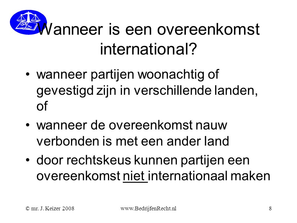 Wanneer is een overeenkomst international