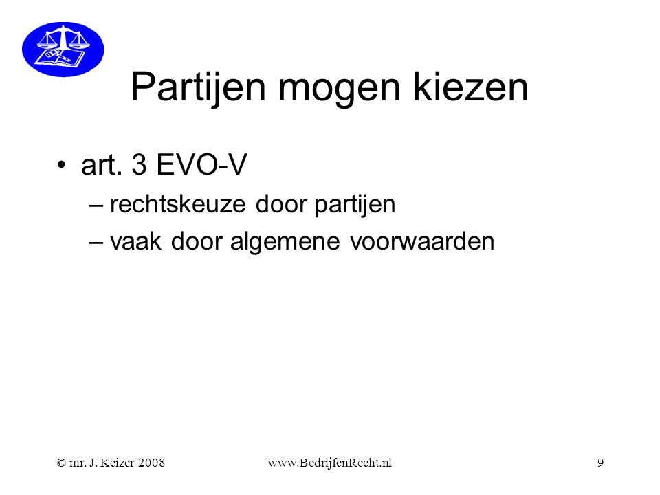 Partijen mogen kiezen art. 3 EVO-V rechtskeuze door partijen