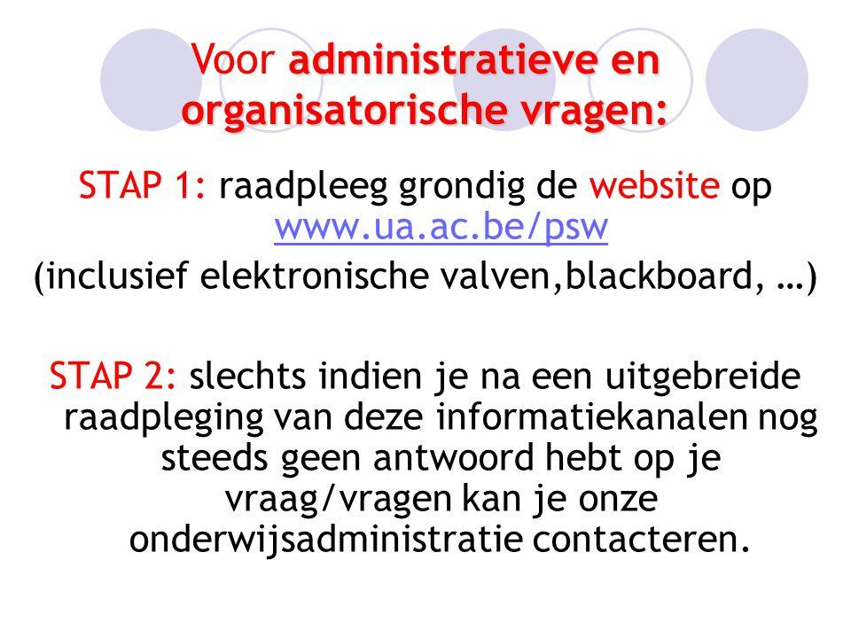 Voor administratieve en organisatorische vragen: