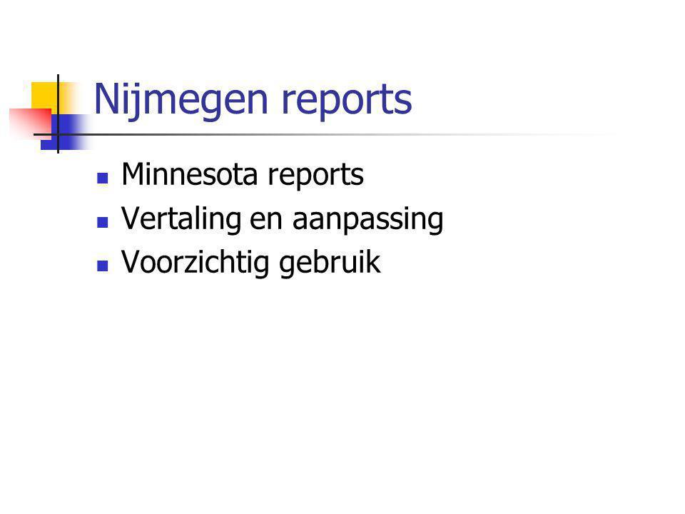 Nijmegen reports Minnesota reports Vertaling en aanpassing