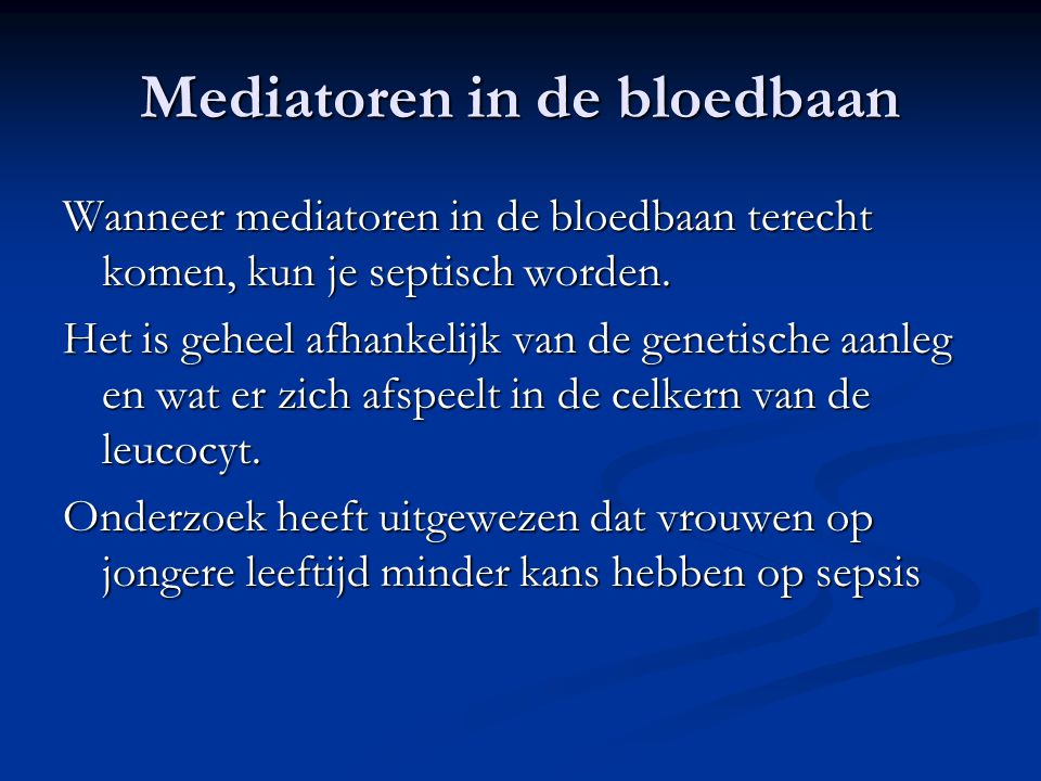 Mediatoren in de bloedbaan