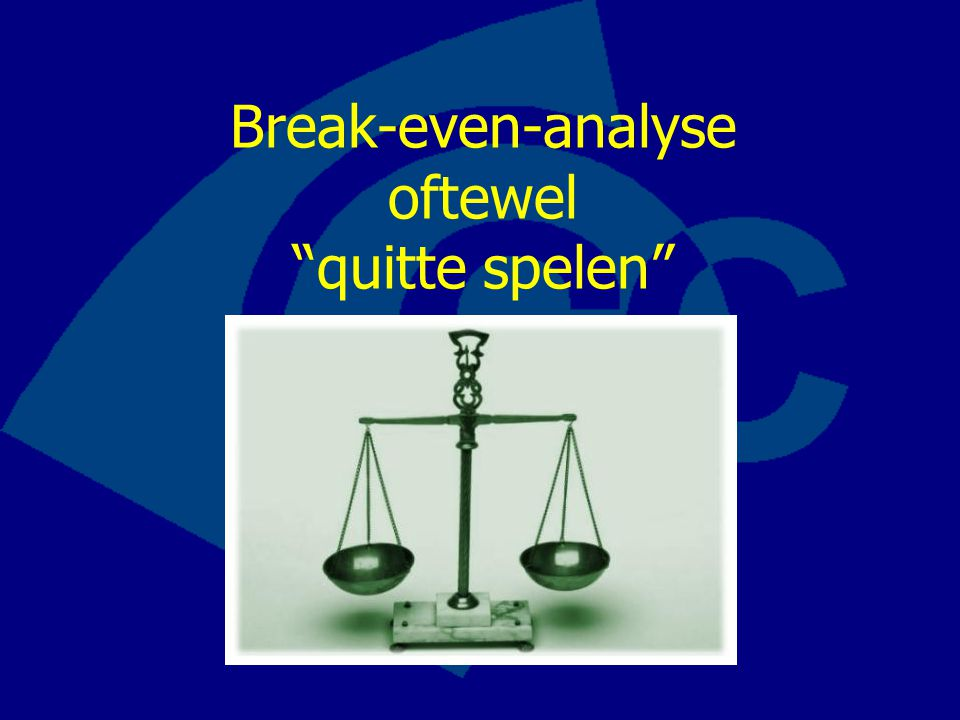 Break-even-analyse oftewel quitte spelen