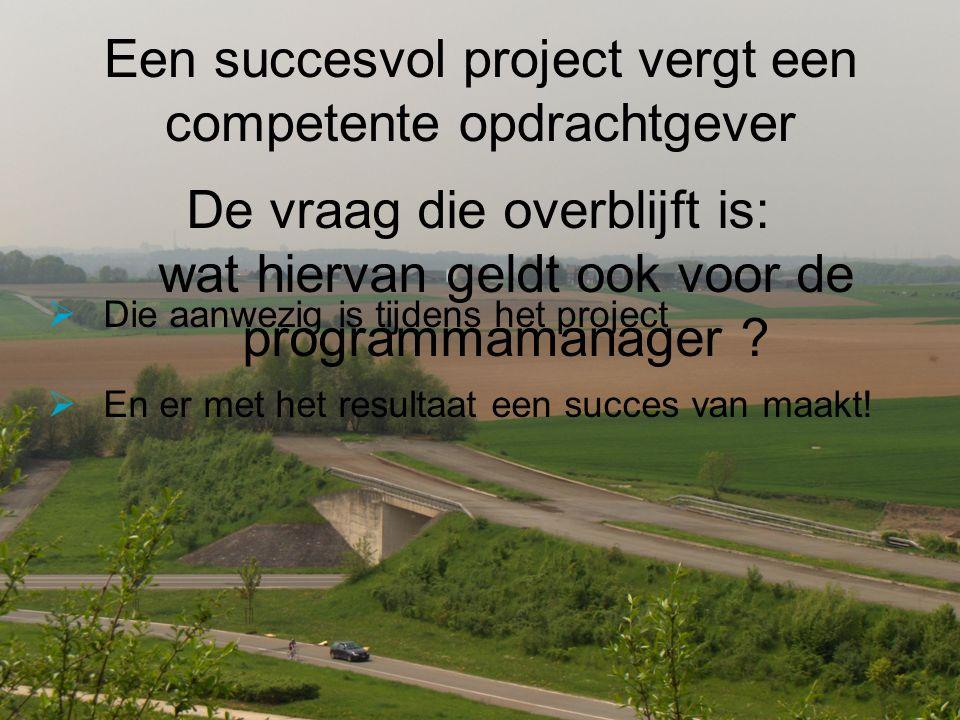 Een succesvol project vergt een competente opdrachtgever